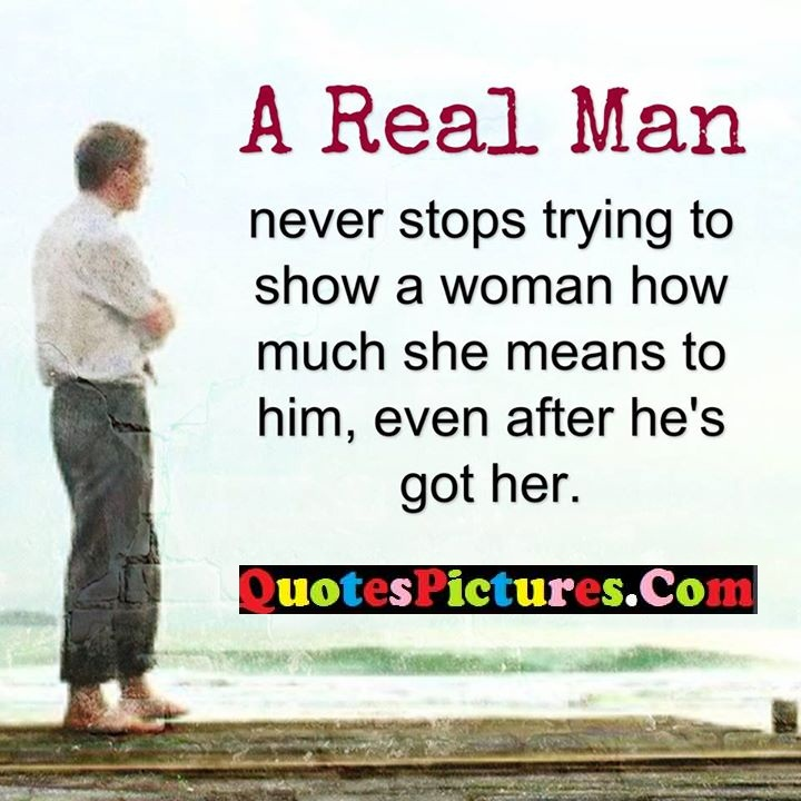 real man never stop after