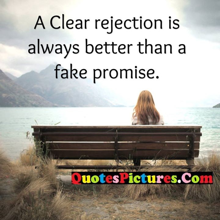 rejection always fake promise
