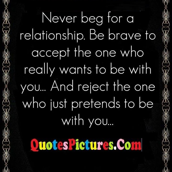 relationship brave accept reject pretends