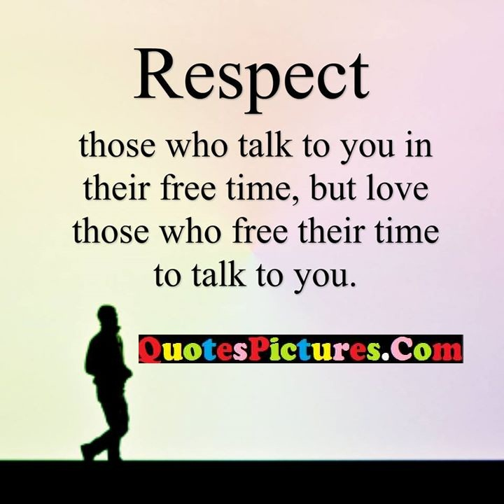 respect love free time to talk