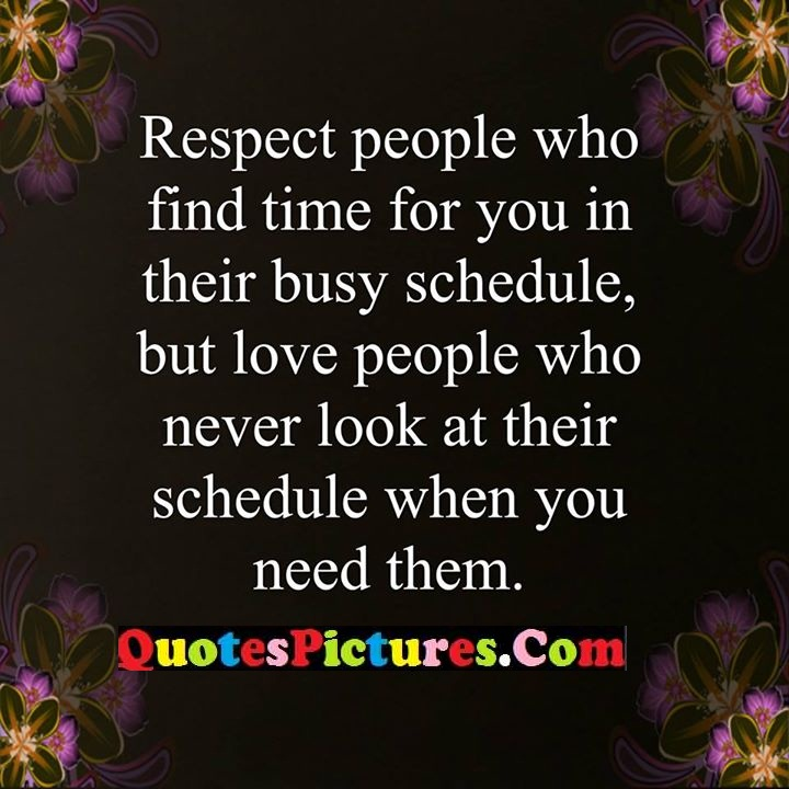 respect time busy schedule