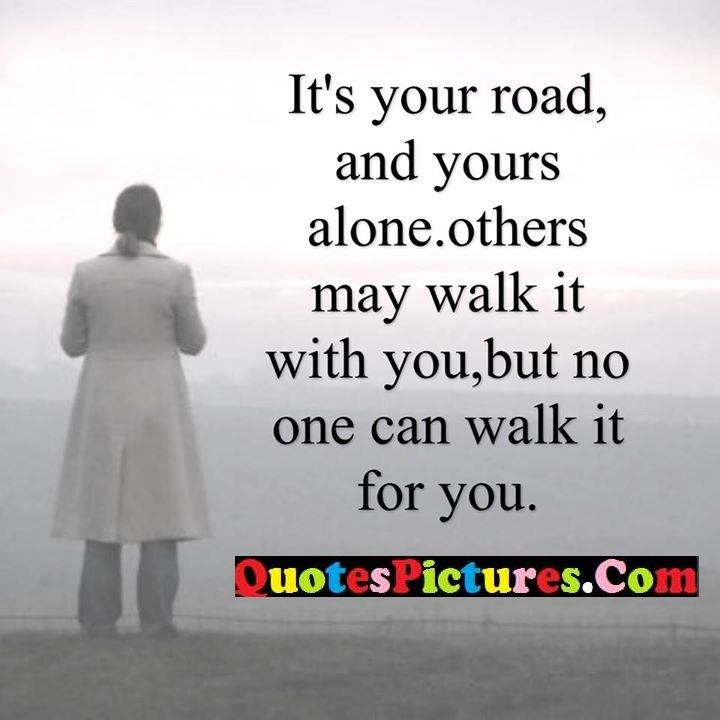 road alone others walk