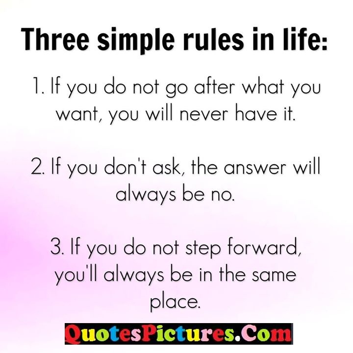 rules life never ask step place