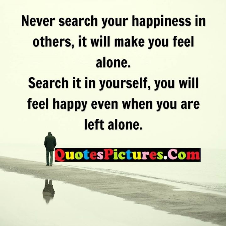 search happiness feel alone