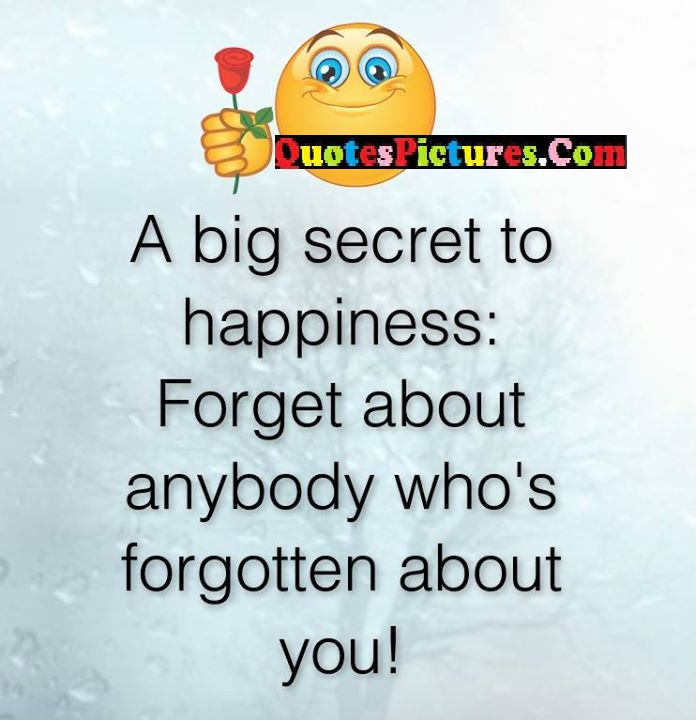 secret happiness forget about