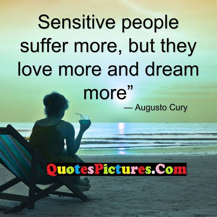 sensitive suffer more dream
