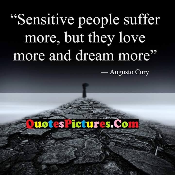 sensitive suffer more love dream