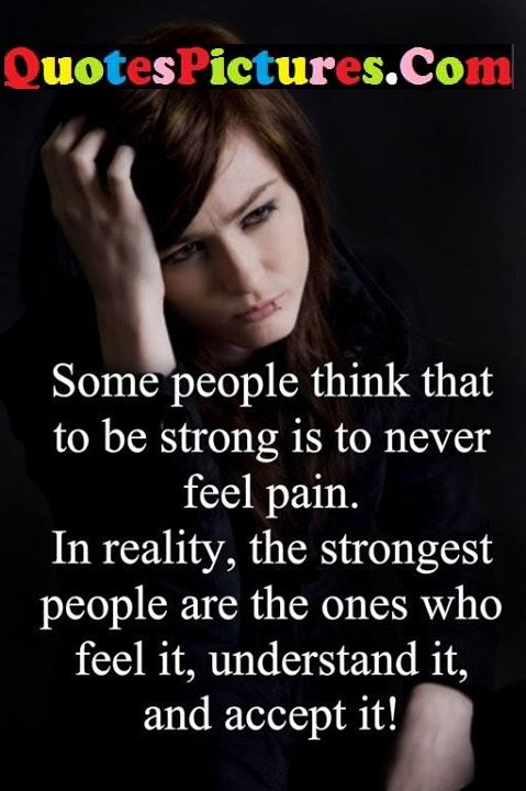 some strong never feel pain