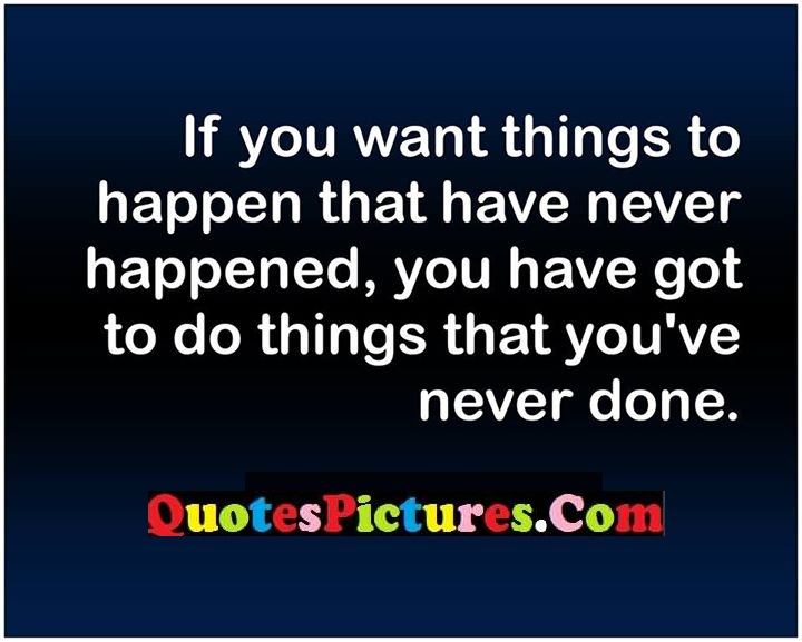 things never done quote