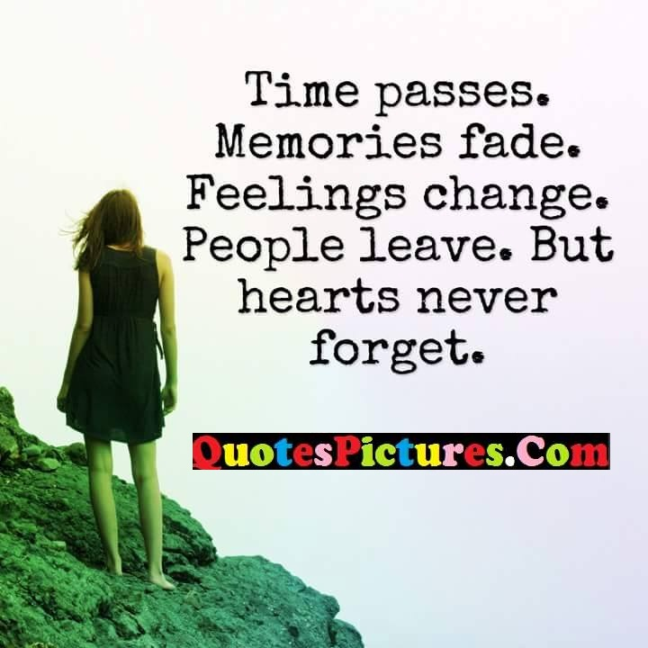 time change leave hearts forget