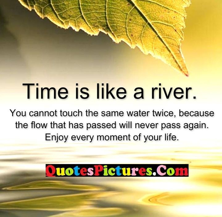 time like touch never enjoy life