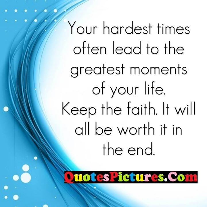 times lead moments life faith worth