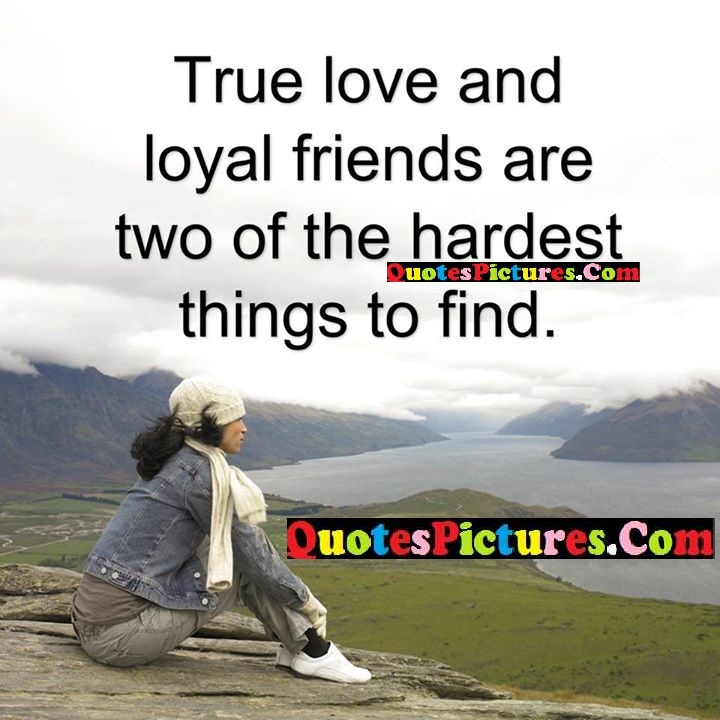 true love loyal hardest