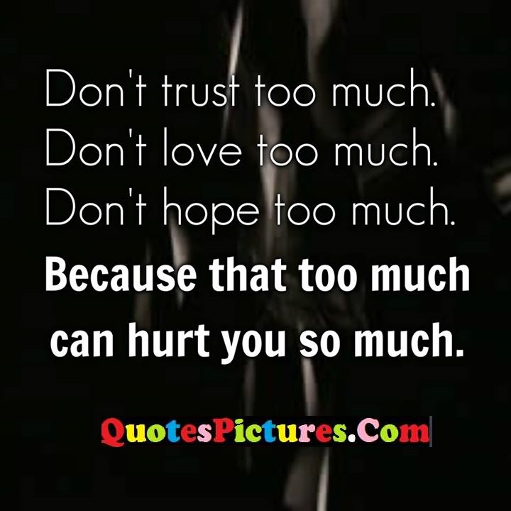 trust love hope much hurt