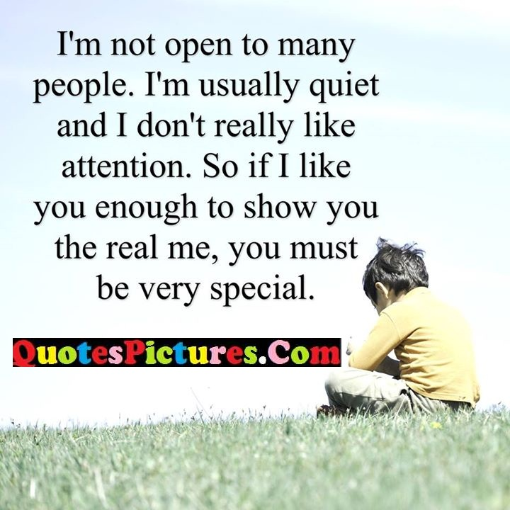 usually quiet attention enough real special