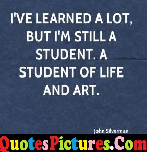 Wonderful Life Quote - A Student Of Life And Art By John Silverman