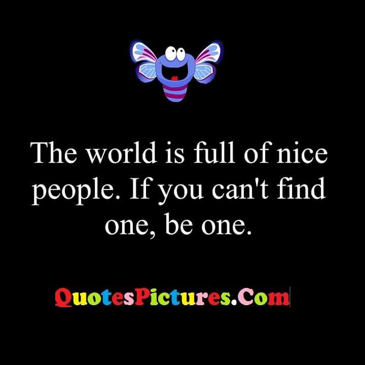 world full nice one