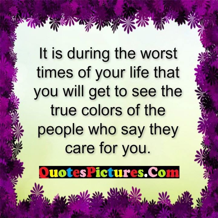 worst times life colors care