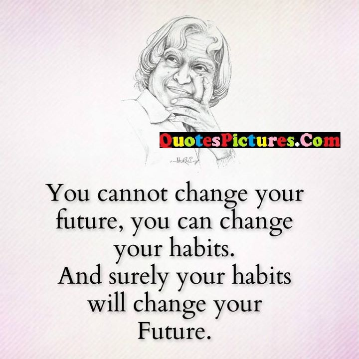you change future habits surely