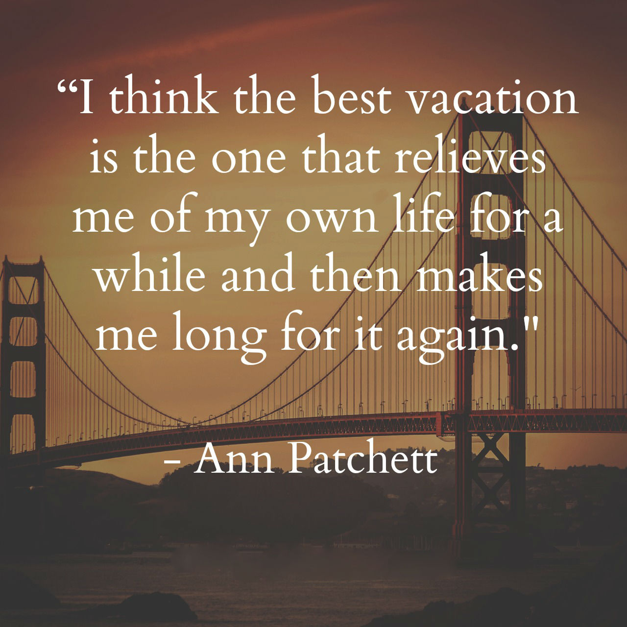 Ann Patchett Quotes And Sayings Images