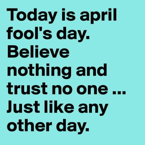 Quotations for April Fool's Day 2015