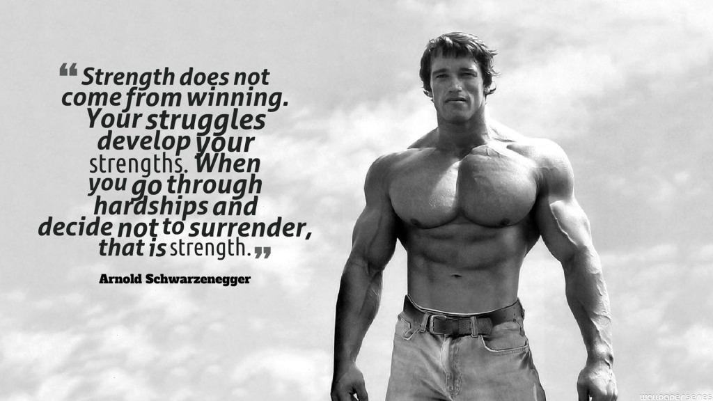 Arnold Schwarzenegger Quotes And Arnold Schwarzenegger Sayings Images