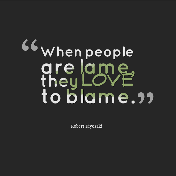Blame Quotes And Blame Sayings Images