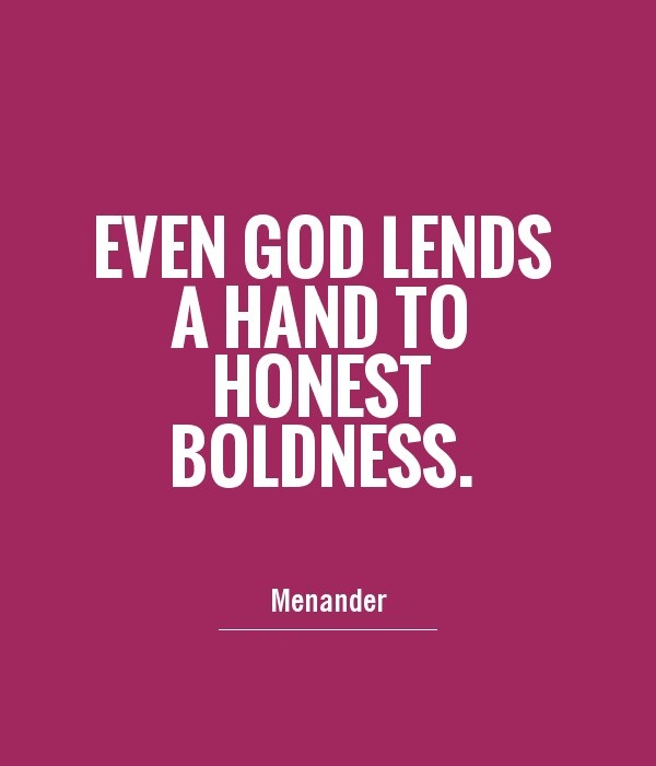 Boldness Quotes Pictures and Boldness Quotes Images