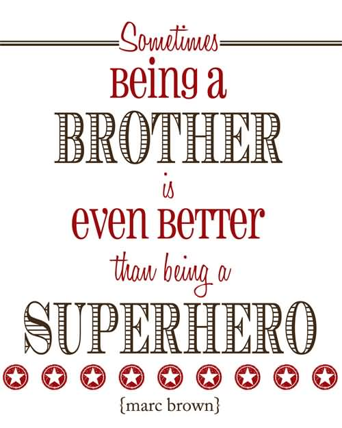 Brother Quotes And Brother Sayings Images
