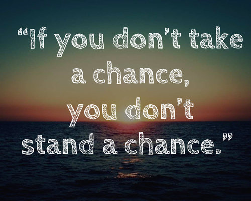 Chance Quotes And Chance Sayings Images
