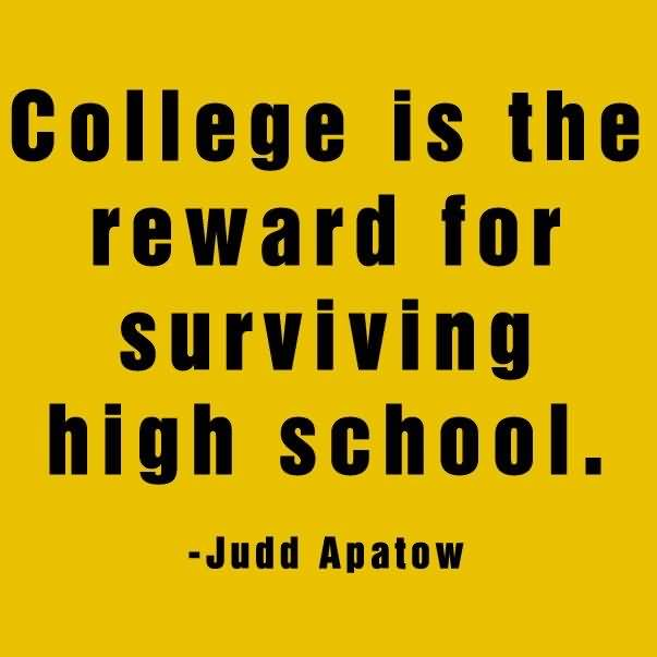 College Quotes And College Sayings Images