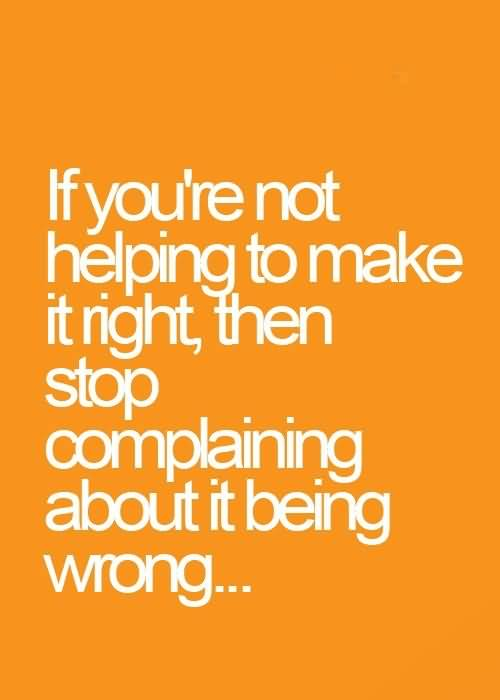 Complaining Quotes And Complaining Sayings Images