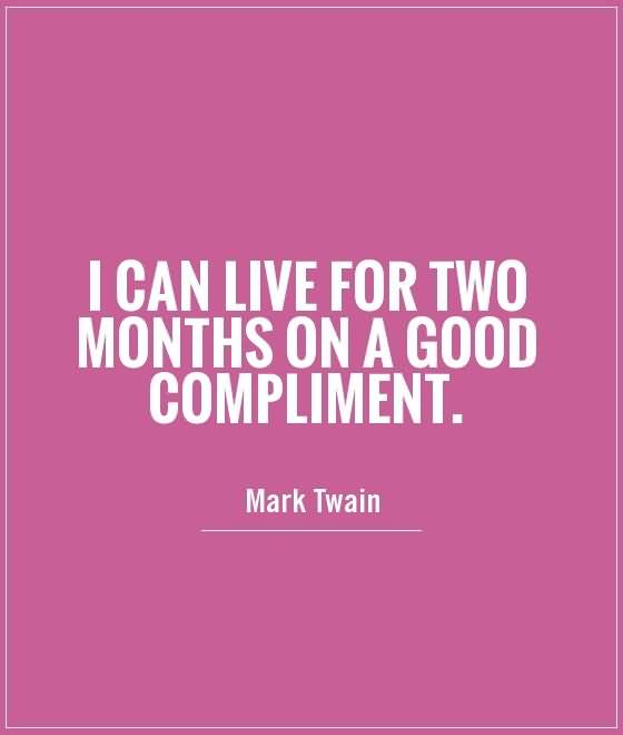 Compliment Quotes And Compliment Sayings Images