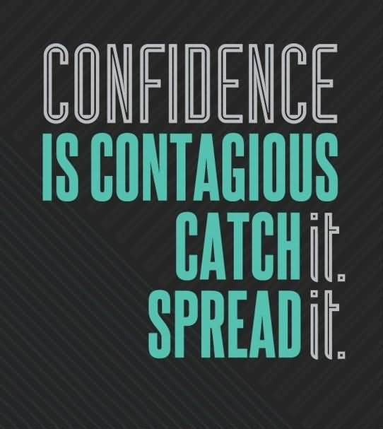 Confidence Quotes And Confidence Sayings Images