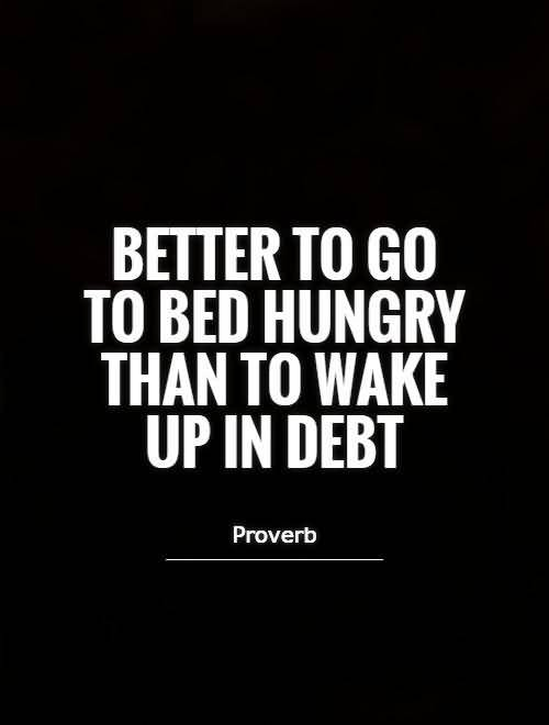 Debt Quotes And Debt Sayings Images