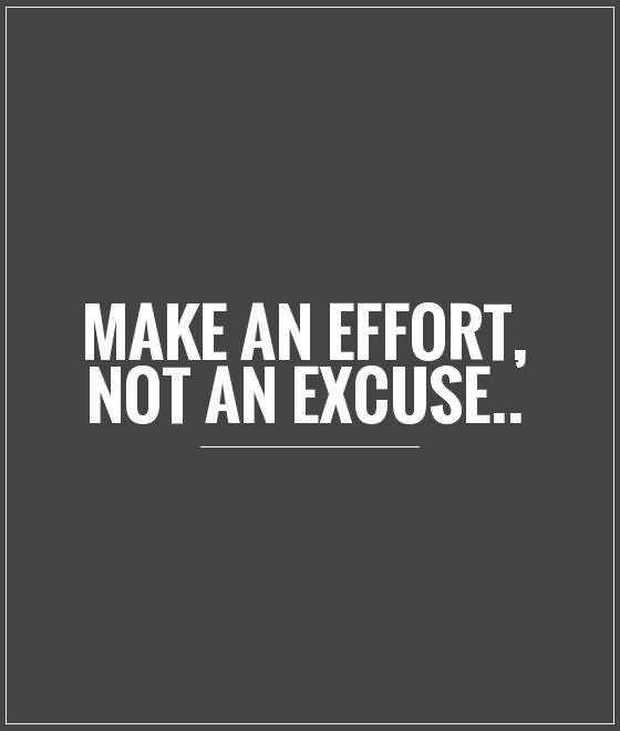 Excuse Quotes And Excuse Sayings Images