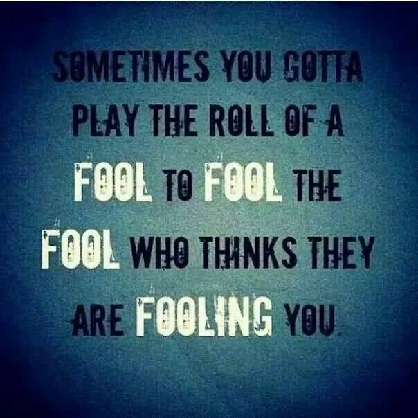 Fool Quotes And Fool Sayings Images