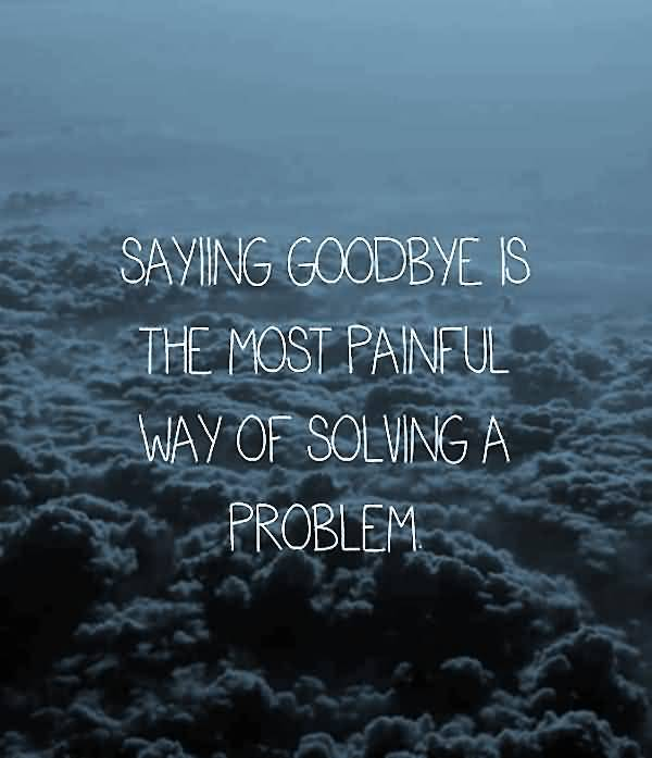 Goodbye Quotes Pictures and Goodbye Quotes Images with Message