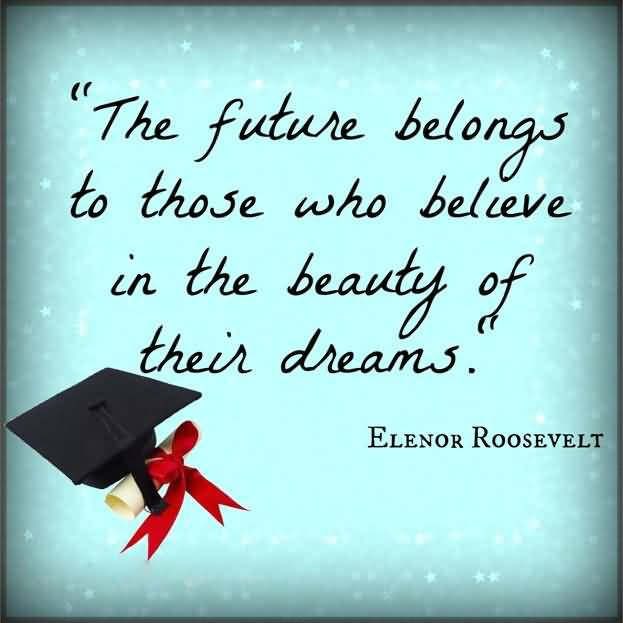Graduation Quotes And Graduation Sayings Images