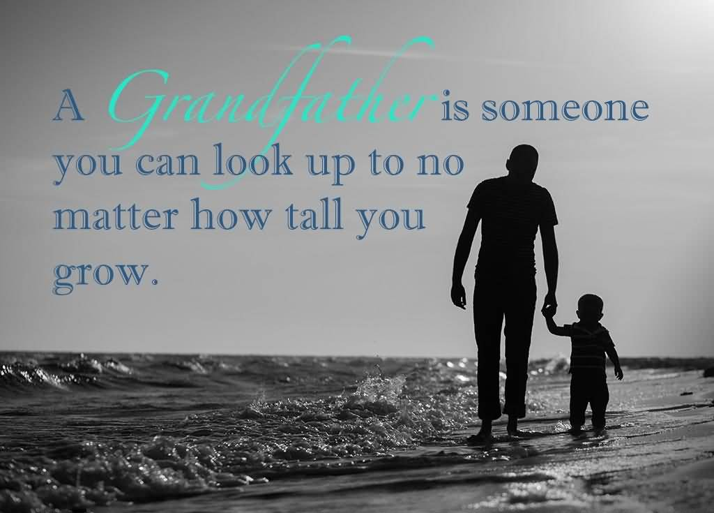 Grandfather Quotes And Grandfather Sayings Images