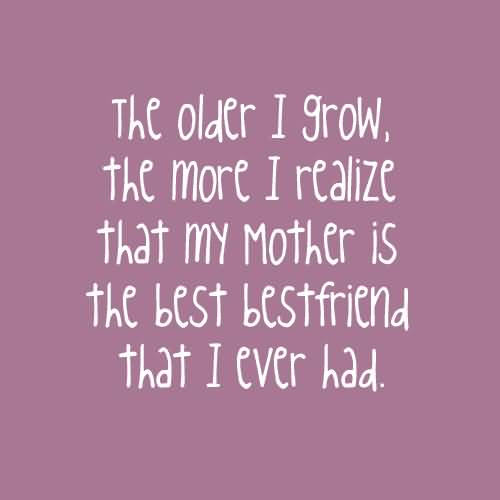 Mother Quotes And Mother Sayings Images About Mom Is My Best
