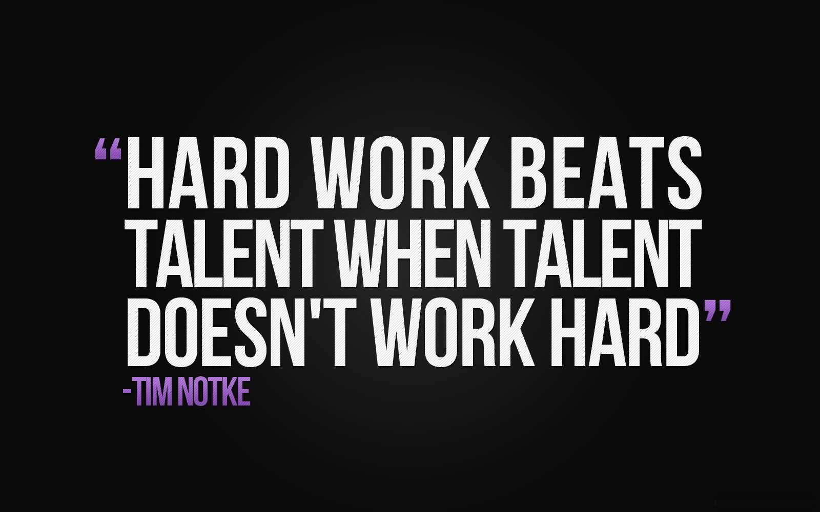 Motivational Quotes About Hard Work And Motivational Sayings About Hard Work Images