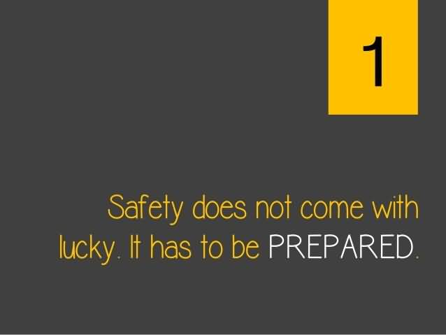 safety quotes and safety sayings images about safety has to be