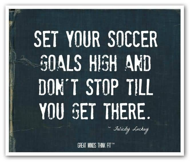 Soccer Quotes And Soccer Sayings Images