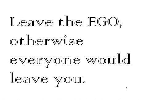 Ego Quotes Pictures And Ego Quotes Images With Message 5