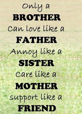 Best Brother Quotes Best Brother Quote – Only a Brother Can Love Like Father  Best Brother Quotes