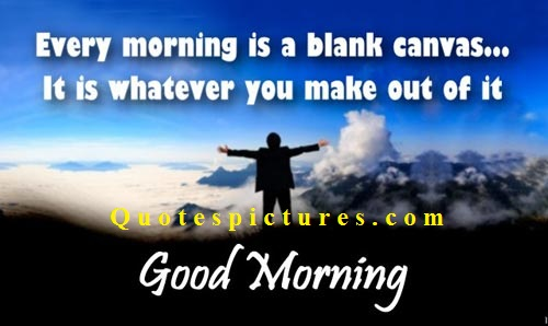 Good Morning Thought Full Message Quotespictures Com