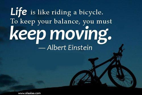 Nice Life Quotes Thoughts Good Albert Einstein Bicycle Balance Great Best Quotespictures Com